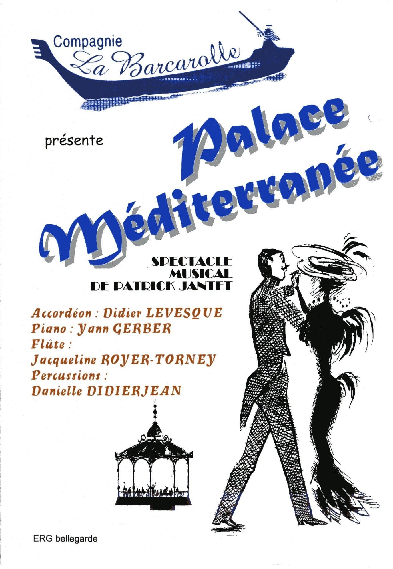 Palace méditerranée affiche compagnie la barcarolle